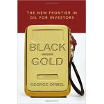 BLACK GOLD NEW FRONTIER IN OIL FOR INVESTOR