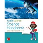 INSPIRE SCIENCE SCIENCE HANDBOOK STUDENT RESEARCH TOOL GRADES 4-5