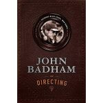 JOHN BADHAM ON DIRECTING