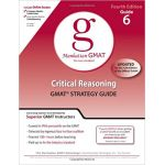 MANHATTAN GMAT CRITICAL REASONING GMAT STRATEGY GUIDE 4/ED GUIDE