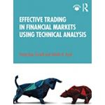 EFFECTIVE TRADING IN FINANCIAL MARKET USING TECHNICAL ANALYSIS