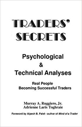 TRADERS SECRETS PSYCHOLOGICAL & TECHNICAL ANALYSIS